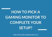 pick a gaming moniter