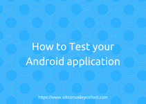 How to Test your Android application